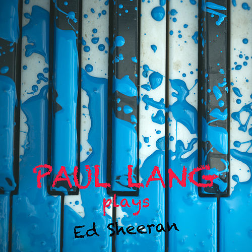 Paul Lang Plays Ed Sheeran de Paul Lang