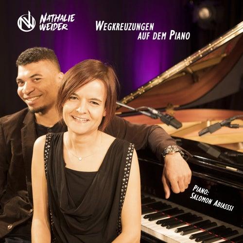Wegkreuzungen auf dem Piano von Nathalie Weider