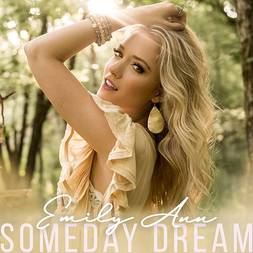 Someday Dream by Emily Ann Roberts