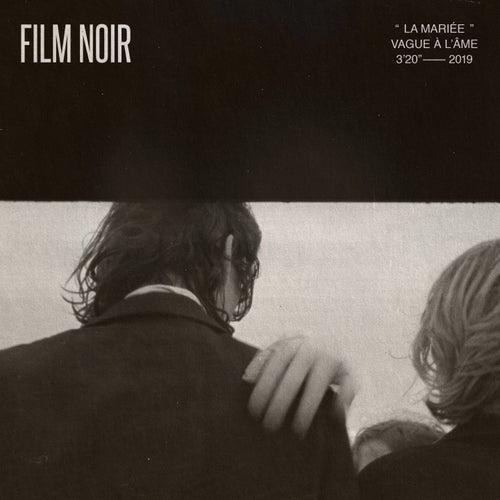 La mariée (Vague à l'âme) von Film Noir