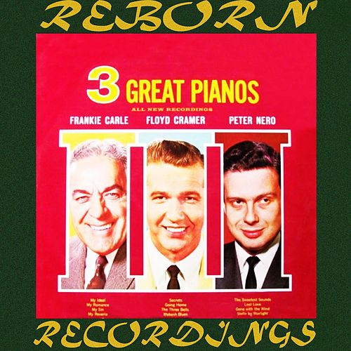 Three Great Pianos (HD Remastered) de Floyd Cramer