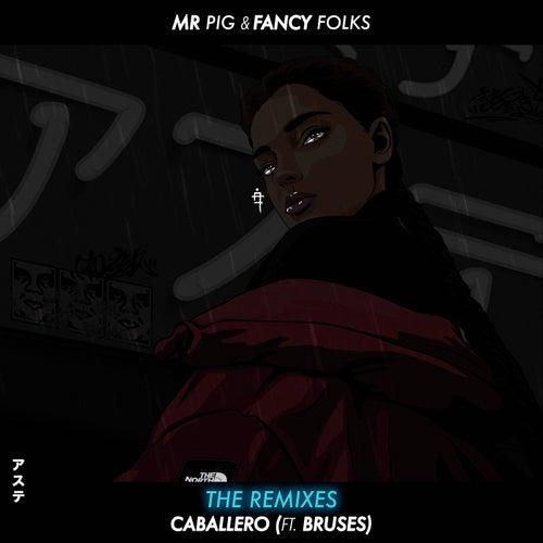Caballero (Remixes) de Mr. Pig