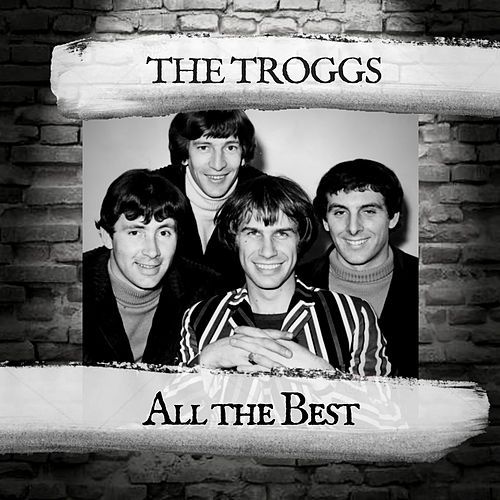 All the Best by The Troggs