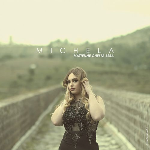 Vattenne chesta sera de Michela
