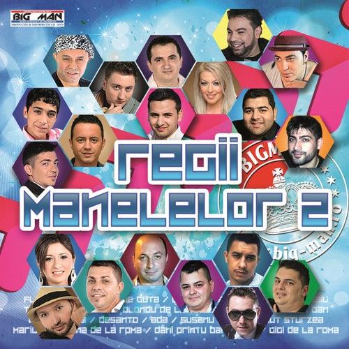 Regii Manelelor, Vol. 2 de Various Artists