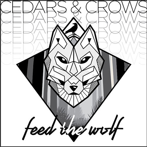 Feed the Wolf by Cedars