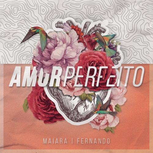 Amor Perfeito de Fernando & Sorocaba