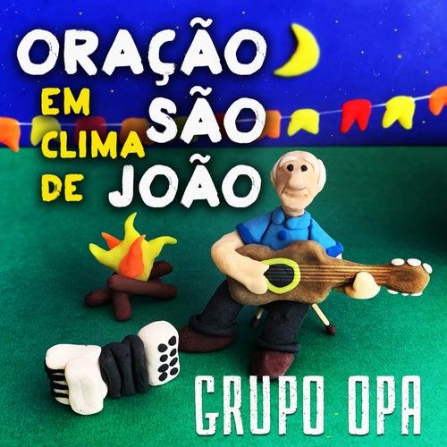 Oração em Clima de São João de Grupo OPA