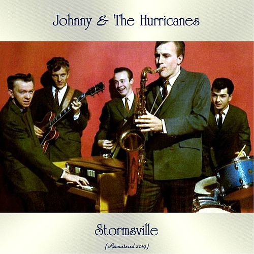 Stormsville (Remastered 2019) de Johnny & The Hurricanes