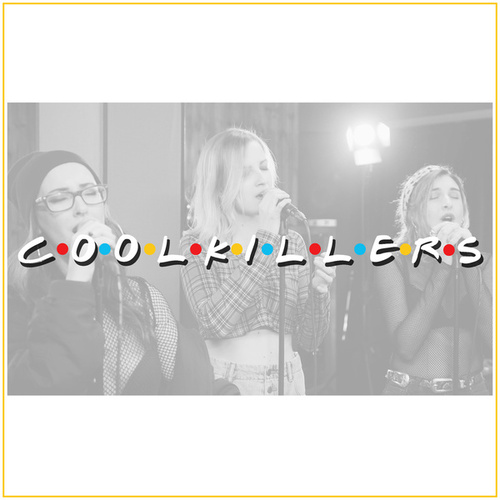 I'll Be There for You de CoolKillers