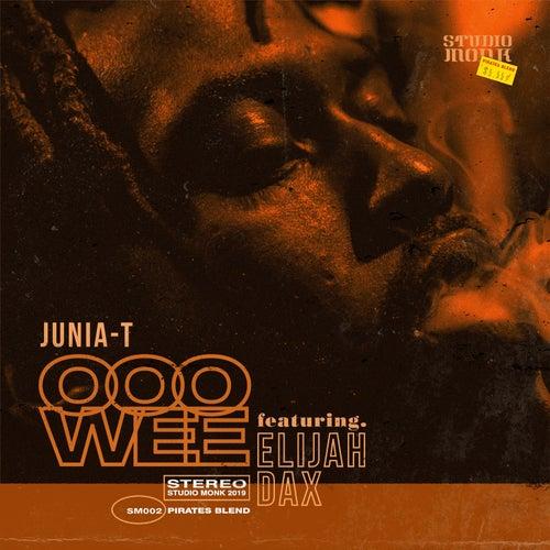 Ooowee (feat. Elijah Dax) de Junia-T