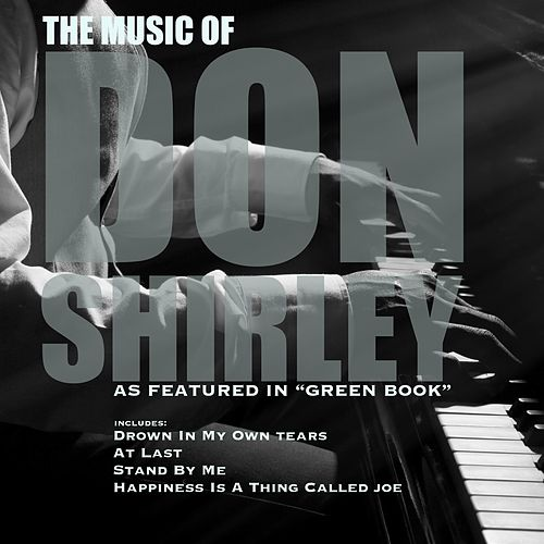 The Music of Don Shirley as Featured in