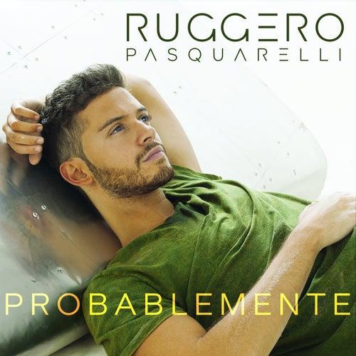 Probablemente de Ruggero Pasquarelli