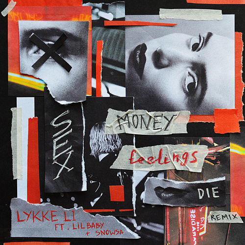 sex money feelings die REMIX by Lykke Li