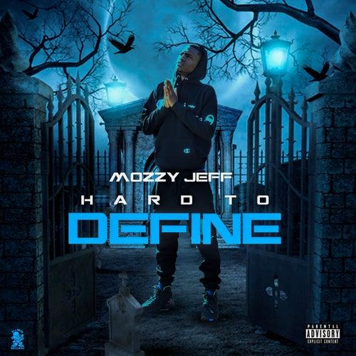 Hard To Define - EP de Mozzy Jeff