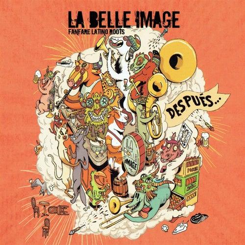 Después... de La Belle Image