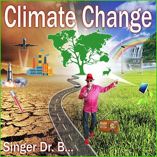 Climate Change by Singer Dr. B...