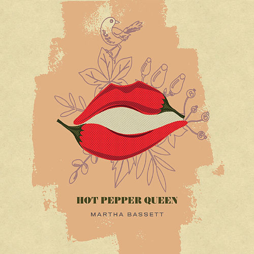 Hot Pepper Queen de Martha Bassett