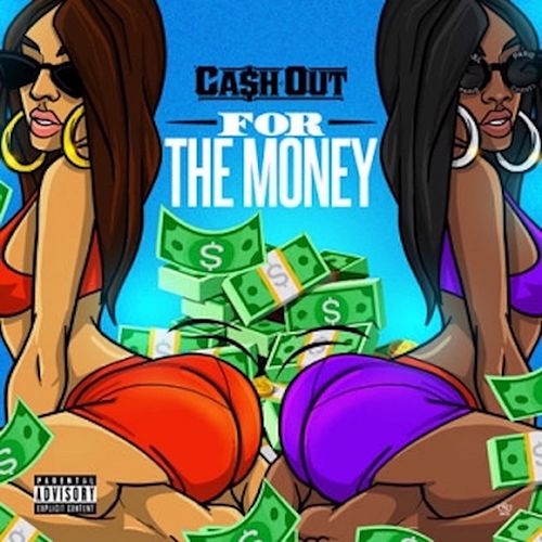 For the Money von Ca$h Out