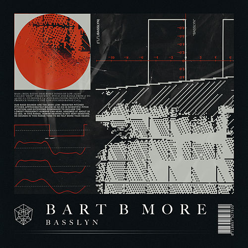 Basslyn von Bart B More