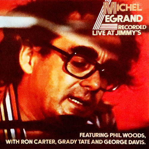 Recorded Live at Jimmy's de Michel Legrand