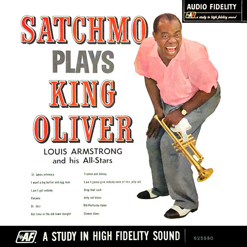 Satchmo Plays King Oliver de Louis Armstrong