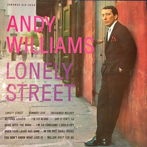 Lonely Street von Andy Williams