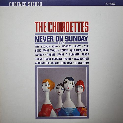 Never on a Sunday de The Chordettes