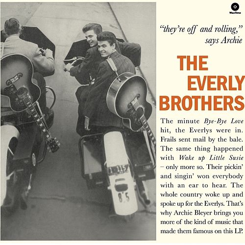 'they're off and Rolling' Says Archie by The Everly Brothers