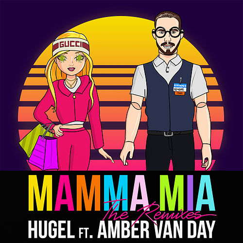 Mamma Mia (feat. Amber Van Day) (The Remixes) de Hugel
