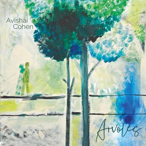 Arvoles de Avishai Cohen