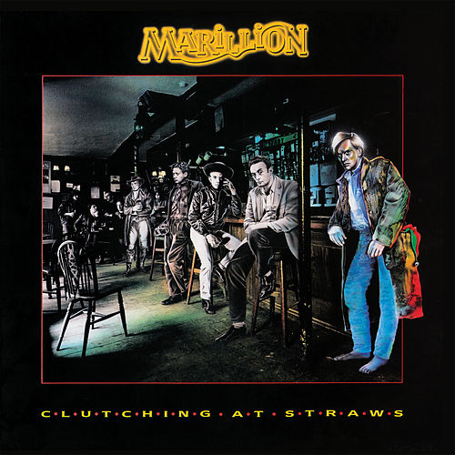 Clutching at Straws (2018 Remix) fra Marillion