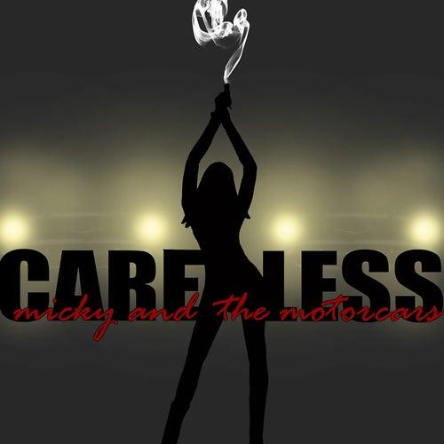 Careless de Micky & The Motorcars