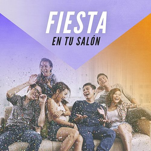 Fiesta en tu salón de Various Artists