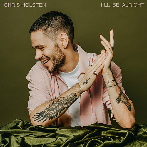 I'll Be Alright di Chris Holsten