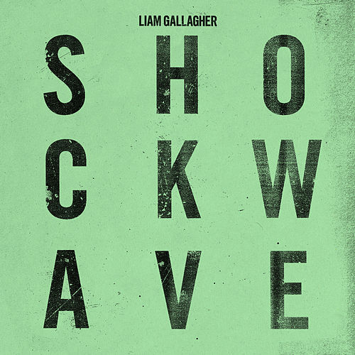 Shockwave de Liam Gallagher