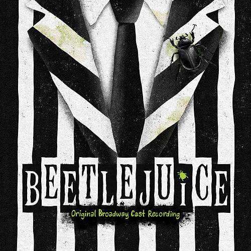 Beetlejuice (Original Broadway Cast Recording) by Various Artists