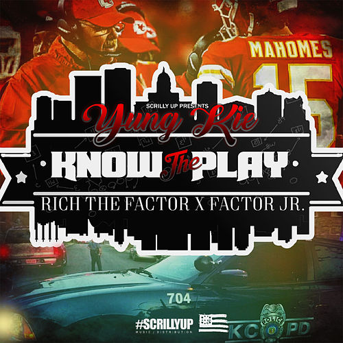 Know the Play by Yung Kie