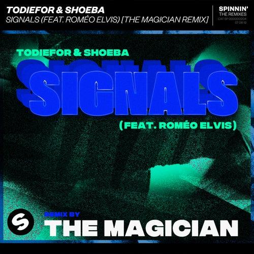 Signals (feat. Roméo Elvis) (The Magician Remix) de ToDieFor