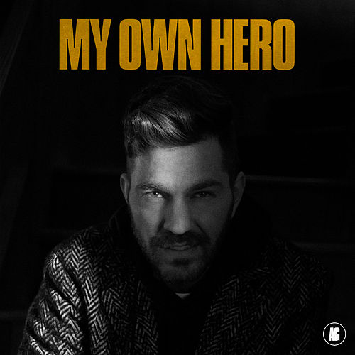 My Own Hero van Andy Grammer