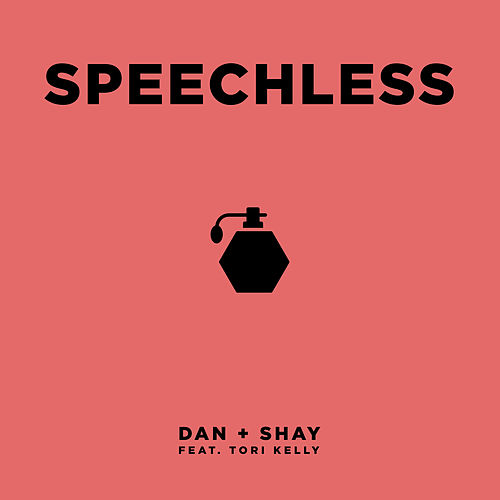 Speechless (feat. Tori Kelly) by Dan + Shay