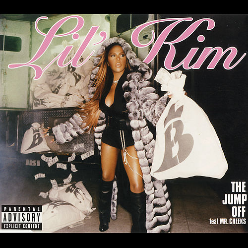The Jump Off (feat. Mr. Cheeks) (Remixes) von Lil Kim