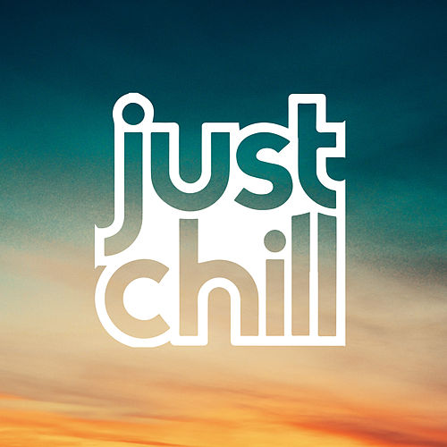 Just Chill de Various Artists