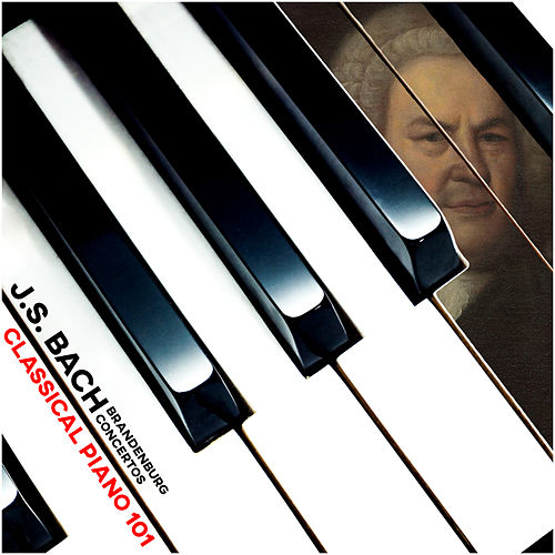 J.S. Bach Brandenburg Concertos by Classical Piano 101