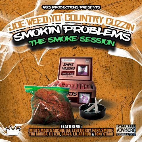 Smokin Problems (The Smoke Session) by Joe Weed