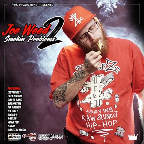 Smokin Problems 2 de Joe Weed