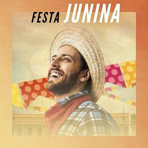 Festa Junina von Various Artists