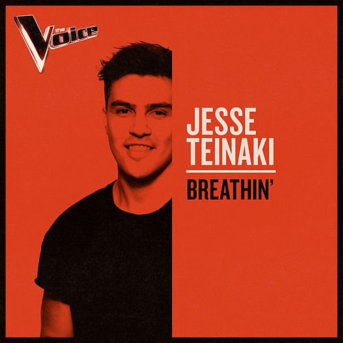 Breathin' (The Voice Australia 2019 Performance / Live) de Jesse Teinaki