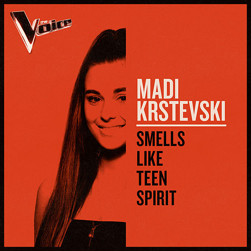 Smells Like Teen Spirit (The Voice Australia 2019 Performance / Live) de Madi Krstevski
