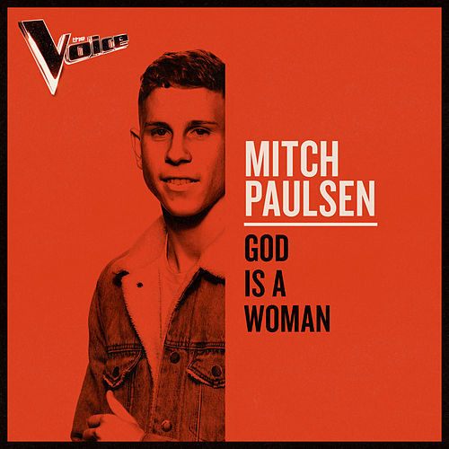 God Is A Woman (The Voice Australia 2019 Performance / Live) de Mitch Paulsen